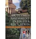 Outcomes Assessment in Higher Education - Peter Hernon
