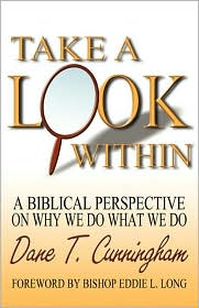 Take A Look Within - Dane T. Cunningham