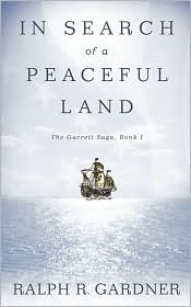 In Search of a Peaceful Land - Ralph R. Gardner