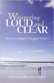 Whispering Loud And Clear - Stuart Hughes Revercomb