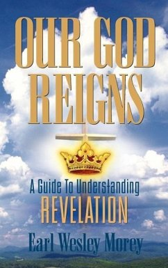 Our God Reigns - Morey, Earl Wesley