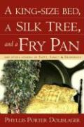 A King-Size Bed, a Silk Tree, and a Fry Pan