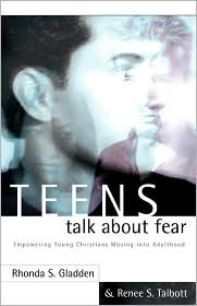 Teens Talk About Fear - Rhonda S. Gladden, Renee S. Talbott