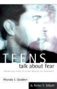Teens Talk about Fear