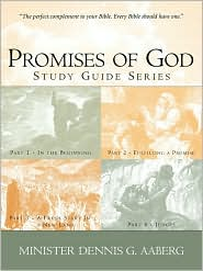 Promises Of God-Volume1 - Dennis G. Aaberg