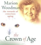 The Crown of Age - Marion Woodman