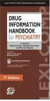 Drug Information Handbook for Psychiatry: Including Psychotropic, Nonpsychotropic, and Herbal Agents