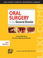 Oral Surgery for the General Dentist: A Step-By-Step Practical Approach Manual