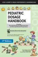 Pediatric Dosage Handbook: Including Neonatal Dosing, Drug Administration, and Extemporaneous Preparations