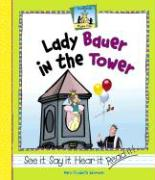 Lady Bauer in the Tower