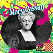 Mary Cassatt - Joanne Mattern