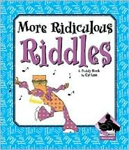 More Ridiculous Riddles - Cyl Lee