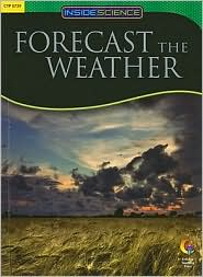Forecast And Weather, Inside Science Readers - Sue Gibbison