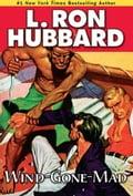 Wind-Gone-Mad - Hubbard, L. Ron