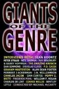 Giants of the Genre: Interviews with Science Fiction, Fantasy, and Horror's Greatest Talents - Koontz, Dean R. Gaiman, Neil