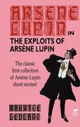 Leblanc, Maurice: The Exploits of Arsene Lupin