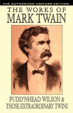 Pudd'nhead Wilson and Those Extraordinary Twins - Twain, Mark Clemens, Samuel