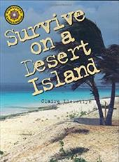 Survive on a Desert Island - Llewellyn, Claire