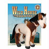 Wild Horse Country [With Plush]