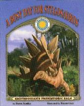 A Busy Day for Stegosaurus [With Tear-Out Poster] - Bentley, Dawn / Carr, Karen