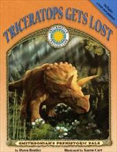 Triceratops Gets Lost [With Tear-Out Poster] - Bentley, Dawn / Carr, Karen