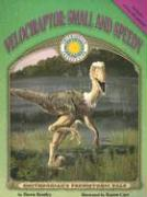 Velociraptor: Small and Speedy [With Tear-Out Poster]