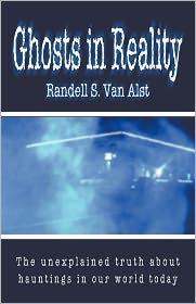 Ghosts In Reality - Randell S. Van