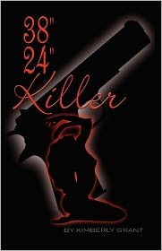 38-24-Killer - Kimberly Grant