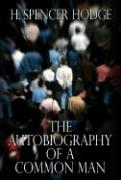 The Autobiography of a Common Man