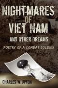 Upton, Charles W.: Nightmares of Viet Nam