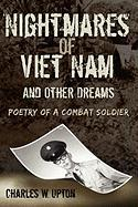 Nightmares of Viet Nam: And Other Dreams