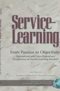 From Passion to Objectivity: International and Cross-Disciplinary Perspectives on Service-Learning Research (Hc)