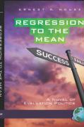 Regression to the Mean: A Novel of Evaluation Politics (Hc)