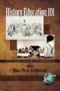 History Education 101: The Past, Present, and Future of Teacher Preparation (PB)