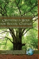 Growing a Soul for Social Change - Tonya Huber-Warring
