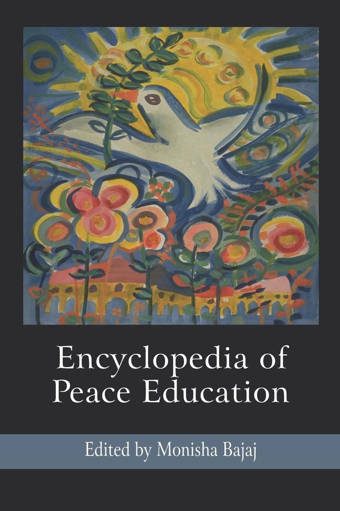 Encyclopedia of Peace Education als Buch von - Information Age Publishing