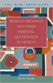 Mexican Migrants and their Parental Households in Mexico - Paula Fomby