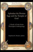 Jarkins, Stephanie K. Skoyles: Aphrahat the Persian Sage and the Temple of God