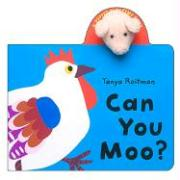 Can You Moo? [With Finger Puppet]