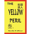The Yellow Peril - P.  Revilo Oliver