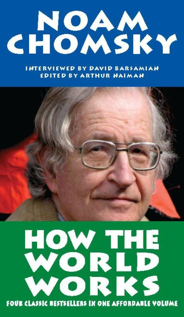 How the World Works als Buch von Noam Chomsky - Perseus Distribution