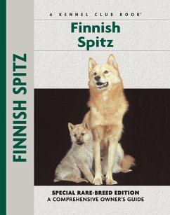 Finnish Spitz Specia Rare-Breed Edtion: A Comprehensive Owner's Guide - Cunliffe, Juliette