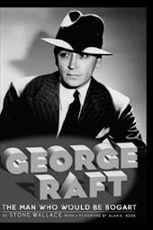 George Raft Hb - Wallace, Stone / Rode, Alan K.