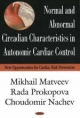 Normal and Abnormal Circadian Characteristics in Autonomic Cardiac Control - Mikhail Matveev; Rada Prokopova; Choudomir Machev