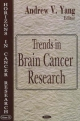 Trends in Brain Cancer Research - Andrew V. Yang