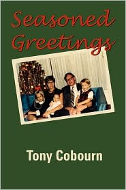 Seasoned Greetings - Tony Cobourn