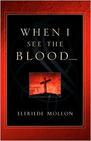 When I See the Blood - Elfriede Mollon