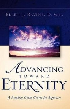 Advancing Toward Eternity - Ravine, Ellen J.