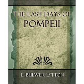 The Last Days Of Pompeii - 1887 - Edward Bulwer-Lytton