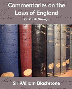 Commentaries on the Laws of England (of Public Wrongs) - Blackstone, William
